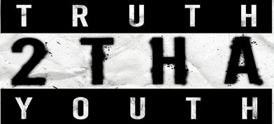 Truth 2 Tha Youth